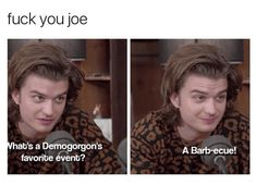Ideas For Funny Memes Sarcastic Seriously Sad Stranger Things Quote, Stranger Things Have Happened, Stranger Things Aesthetic, Stranger Things Netflix, Stranger Things Steve, Millie Bobby Brown, Saints Memes, Funny Quotes, Weird