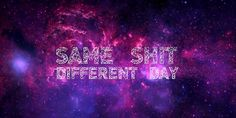 Backgrounds For > Hipster Galaxy Background Quotes Galaxy Background Quotes, Galaxy Quotes, Tumblr Hipster, Nursing Diagnosis, Tumblr Backgrounds, Quote Board, Lol, 50 Years Old, Backrounds