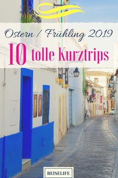Kurztrip Ostern 2019 – 10 perfekte Kurzreisen im Frühling The 10 most beautiful destinations for your short trip to Easter. It does not always have to be a city trip! Here are ten inspirational ideas for the coming spring. Spring Break Destinations, Top Travel Destinations, Travel Tags, Reisen In Europa, Short Trip, Beautiful Places To Visit, Travel Around The World, Adventure Travel, Traveling By Yourself