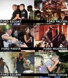 Ford Escort Ford Fiesta Ford Falcon Ford Mustang F. ~ Memes curates only the best funny online content. The Ultimate cure to boredom with a daily fix of haha, hehe and jaja's. Ford Falcon, Harrison Ford, Ford Escort, Humor Grafico, Ford Focus, Just For Laughs, Best Funny Pictures, Funny Pics, Funny Stuff
