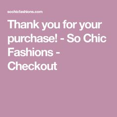 Thank you for your purchase! - So Chic Fashions - Checkout Fur Collar Jacket, Fur Collars, Chic, Fashion, Shabby Chic, Moda, Fashion Styles, Fasion, Elegant