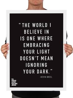 Kevin Breel Print - Available in the TWLOHA Online Store #TWLOHA