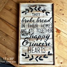 Acts 2:46 They Broke Bread In Their Homes Rustic Wood Sign / Kitchen Sign / Farmhouse Style / Reclaimed Wood / Scripture Wall Art / Sign by mangoseedmarketplace on Etsy