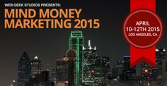 "Mind Money Marketing 2015 Live on April 10 - 12, 2015 at 8:00 am - 7:30 pm. Every year, startup founders, entrepreneurs, business owners and marketing professionals attend the Mind Money Marketing Workshop to discover one thing only""What's Working NOW in Marketing"" FORGET EVERYTHING YOU THOUGHT YOU KNEW ABOUT MARKETING! This happens only once a year. Category: Classes / Courses - Professional Training. Prices: Early Bird - General Seating: USD 197.00, General Seating: USD 497.00."