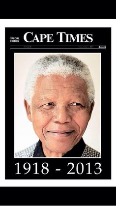 December 6, 2013 edition of the Cape Times in Cape Town, South Africa pays tribute to Nelson Mandela, who died on December 5, 2013