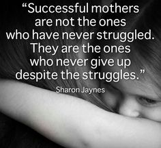 Successful mothers...