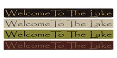 """Country Marketplace - Welcome To The Lake 36"""" sign, $24.99 (http://www.countrymarketplaces.com/welcome-to-the-lake-36-sign/)"""