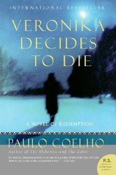 Veronika Decides to Die: A Novel of Redemption von Paulo Coelho - Taschenbuch - Free Books, Good Books, Books To Read, Big Books, Verona, Paulo Coelho Books, Book Worms, Audio Books, Fiction