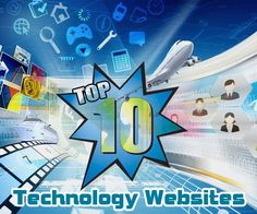 Top 10 Technology Websites in The World  #Technology_websites #technews #technologynews #BespokeDigitalMedia