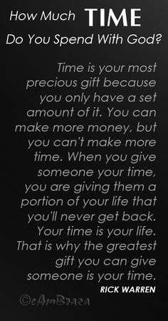 Godly Quotes, Inspirational Bible Verses Images..  cambraza: How Much Time Do You Spend With God?