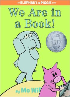 Carole's Chatter: We Are In A Book! By Mo Willems Best Children Books, Childrens Books, Children Reading, Partner Reading, Toddler Books, Reading Skills, Great Books, My Books, Story Books
