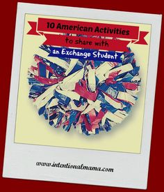 10 American activities to share with an exchange student: are you curious which activities are highly American?