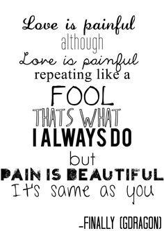 Love is painfull...