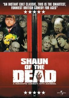 Shaun Of The Dead - 2004