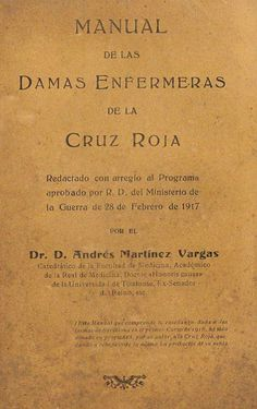 Portada del libro del Dr. Andrés Martínez Vargas del temario de Damas Enfermeras de la Cruz Roja (1918)