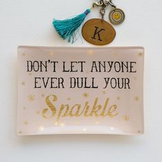 Glass Trays - Full-color glass trays with fun sayings. Perfect for holding jewelry, coins and other small trinkets! Not for food use.