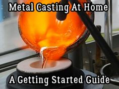 Metal Casting At Home – A Getting Started Guide | Timber Ridge Designs