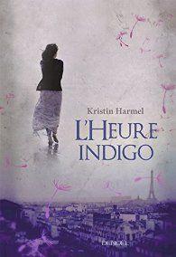 Critiques, citations, extraits de L'heure indigo de Kristin Harmel. Hope est une jeune femme récemment divorcée. En plus de ses problèmes ...