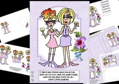 a mini kit for the ladies which is a decoupage sheet but also has the quick card element for those who prefer the quick card, featuring those best friends Rita and JJ who are toasting each other and thinking about their friendship the caption being....We're best friends where you go I go, when you cry I cry, when you laugh I laugh, when you fall down  I pick you up...After I finish laughing.  co-ordinating tags for the placement of your choice say  happy birthday, happy birthday friend, b...