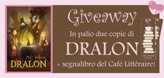 Café Littéraire Da Muriomu: GIVEAWAY vinci due copie di Dralon + esclusivo segnalibro del Café Littéraire!!!