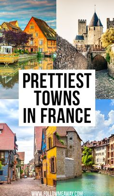 Prettiest Towns to Visit in France : Discover the prettiest places to stay in France. Are you looking for some of the prettiest small towns in France? This list will give you what you need to know to when deciding which French towns to visit! Europe Travel Tips, European Travel, Travel Destinations, Paris Travel, France Travel, France Europe, Traveling To France, Travelling, Cool Places To Visit