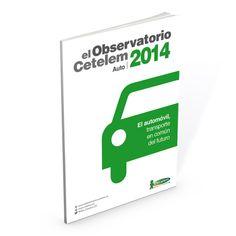 El Observatorio Cetelem del Automóvil en España 2014 - El automóvil, transporte en común del futuro.