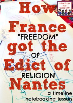 Edict of Nantes lesson the conclusion of the French Wars of Religion #homeschooling #notebooking #timelines #historylesson World History Teaching, World History Lessons, Homeschool Curriculum, Homeschooling, Renaissance And Reformation, Story Of The World, Mystery Of History, Six Month, Amigurumi