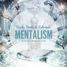 Check out all the latest mentalism tricks