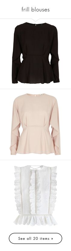 """""""frill blouses"""" by selfaware ❤ liked on Polyvore featuring tops, blouses, black, women, ruffle long sleeve top, long blouse, flutter sleeve blouse, long sleeve tops, ruffle sleeve top and pink"""