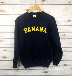 BANANA!!  - Unisex Sweaters with printed text - Loose Fit - Long Sleeved design - Grey, Navy, Green or White sweater with Yellow text - Or Yellow
