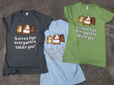 Our popular Guinea Pigs salute you now available on Unisex and Women's fitted t-shirts