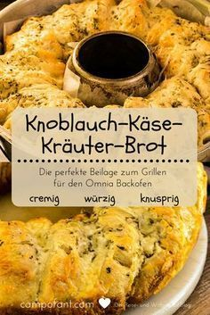 Omnia Rezept: Knoblauch-Käse-Kräuter-Brot – Campofant Garlic-cheese-herb-bread recipe – the perfect bread as a side dish for grilling. It is – creamy – spicy – crispy. Pork Chop Recipes, Meatloaf Recipes, Fish Recipes, Baking Recipes, Pizza Vegetal, Foil Pack Meals, Herb Bread, Garlic Cheese, Cheese Bread