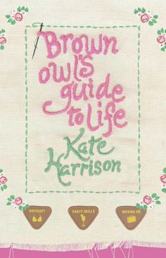 The hardback cover for Brown Owl's Guide to Life - still one of my favourites!