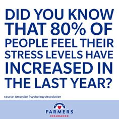 Today is National Stress Awareness Day. Money, work, and the economy are the top stressors for Americans. Talk to your Farmers agent about evaluating your coverage to help alleviate stress about your insurance policies.