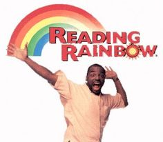 "I still remember all the words to the theme song.  Also one the prized pieces of my ""Things signed by famous people"" collection is a kids book, Knots on A Counting Rope, with the Reading Rainbow sticker on it that I had signed by Levar Burton."