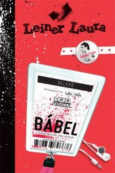 Leiner Laura - Bábel I Love Books, Good Books, Books To Read, Cartoon Songs, Babel, Book Lists, Zine, My Life