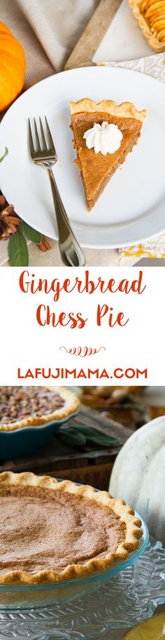 Amazing Gingerbread Chess Pie Recipe from La Fuji Mama, perfect for Thanksgiving. #MyHarmons