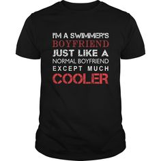 [Best holiday t-shirt names] Swimmers Tshirt Im a Swimmers boyfriend just like a normal boyfriend except much cooler  Discount 5%  Swimmers Tshirt Im a Swimmers boyfriend just like a normal boyfriend except much cooler  Tshirt Guys Lady Hodie  SHARE and Get Discount Today Order now before we SELL OUT  Camping a doctor thing you wouldnt understand tshirt hoodie hoodies year name birthday boyfriend for president ugly christmas holiday tshirt just like a like a normal much cooler