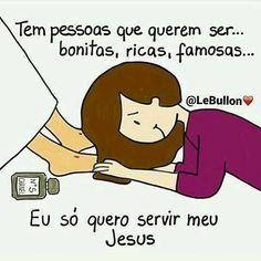 #ServirAoRei #Jesus ♥ - Mensagens positivas| Frases | Mensagens inspiradoras | Frases para refletir|