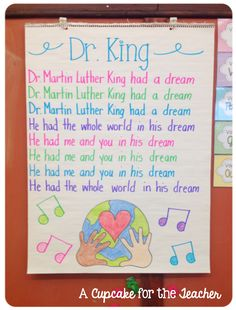 Dr. Martin Luther King song from blog A Cupcake for the Teacher: Anchor Chart Eye Candy!