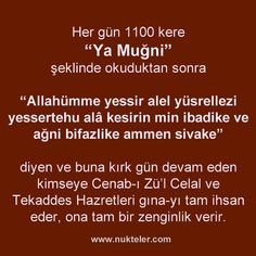 """Meaning, Remembrance and Virtues of the name El-Muğni - After reading Al-Muğni& name celili 1100 times as """"Ya Muğni"""" every day, """"Allahümme yessir - Up Quotes, Islam Quran, S Word, Meaningful Words, Allah, Meant To Be, Prayers, About Me Blog, Spirituality"""