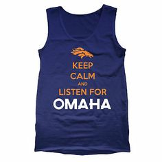 OMAHA KEEP CALM Peyton Manning Denver Broncos superbowl shirt MENS NAVY TANK TOP
