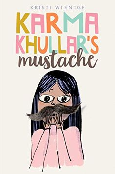 Karma Khullar is about to start middle school, and she is super nervous. Not just because her best friend has found a mean new best friend. Or the fact that her dad is the new stay-at-home parent. But because she has seventeen new hairs on her upper lip.