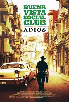 Buena Vista Social Club: Adios : Poster