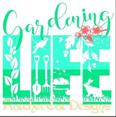 Gardening LIFE Cutting File Studio 3 by RatchetCatDesigns on Etsy
