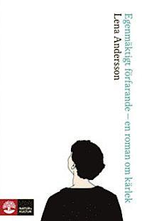 Ladda Ner och Läs På Nätet Egenmäktigt förfarande Gratis Bok (PDF ePub - Lena Andersson, Vinnare av Augustpriset 2013 i kategorin Årets svenska skönlitterära bok! Ester Nilsson är poet och essäist och en. Books To Read, My Books, Film Books, Music Film, Ebook Pdf, Reading Lists, Roman, Poet, Literature