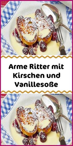 Poor knight with cherries and vanilla sauce Arme Ritter mit Kirschen und Vanillesoße This classic always works: Poor knights with cherries and vanilla sauce, just like the grandmother used to do, are just there to enjoy and dream. Oven Baked French Toast, French Toast Bake, French Toast Casserole, Greenbean Casserole Recipe, Easy Casserole Recipes, Vanilla Sauce, Bacon In The Oven, Desserts In A Glass, French Desserts