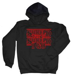 Stranger Things Should I Stay Or Should I Go Hoodie , Hawkins Middle School T Shirt , Demogorgon Days Shirt , 011 , The Clash Tee Shirt by SterlingPrintShop on Etsy