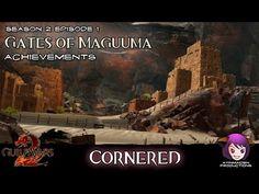 Achievements in Season 2: Episode 1: Gates of Maguuma 04 Cornered