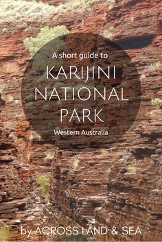 A short guide to Karijini National Park